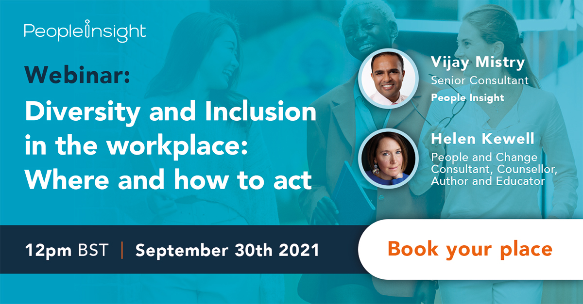 Diversity and Inclusion in the workplace, People Insight